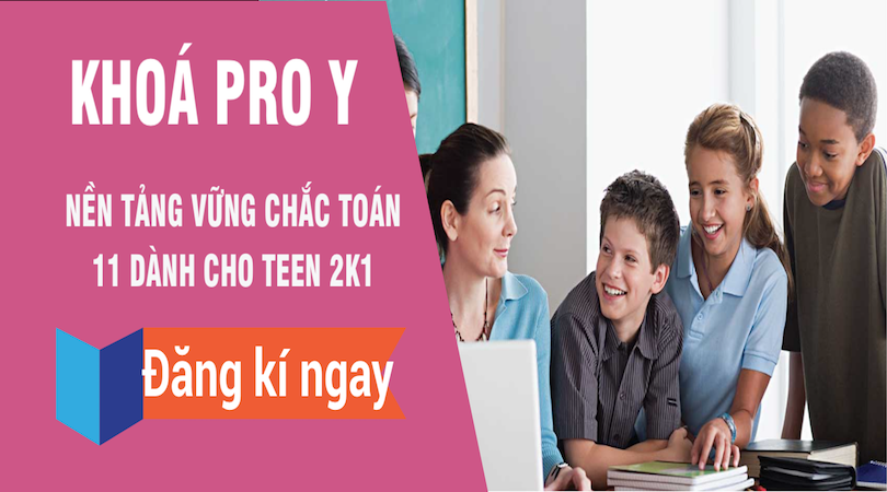[Vted] PRO Y nền tảng Toán 11 vững chắc cho Teen - thầy Đặng Thành Nam