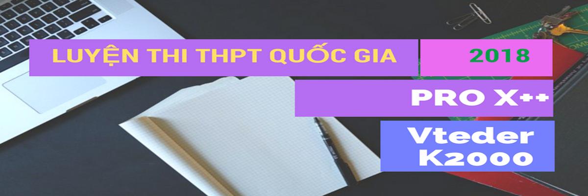 KHAI GIẢNG KHOÁ PRO X++ LT THPT QUỐC GIA MÔN TOÁN 2018