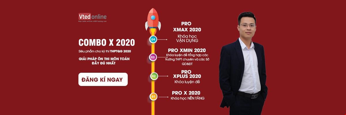 Combo 4 Khoá Luyện thi THPT Quốc Gia 2020 Môn Toán dành cho teen 2k2