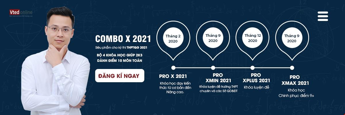 Combo 4 Khoá Luyện thi THPT Quốc Gia 2021 Môn Toán dành cho teen 2k3
